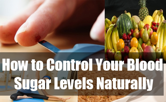 How to Control Your Blood Sugar Levels Naturally