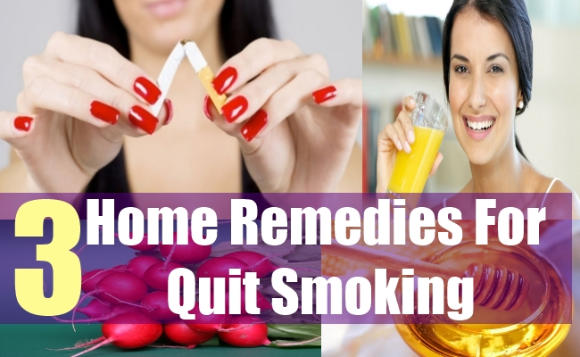 3 Home Remedies For Quit Smoking