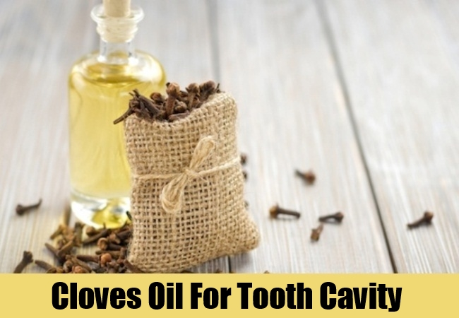 Cloves Oil For Tooth Cavity
