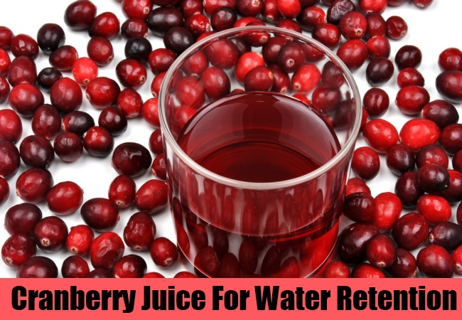 Cranberry Juice For Water Retention