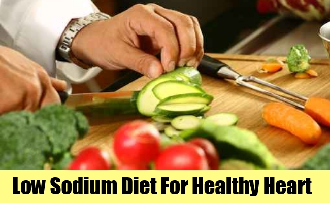 Low Sodium Diet For Healthy Heart
