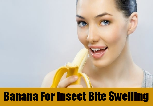 Banana For Insect Bite Swelling