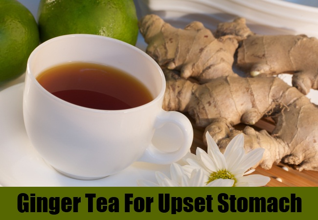 Ginger Tea For Upset Stomach