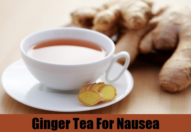 Ginger Tea For Nausea