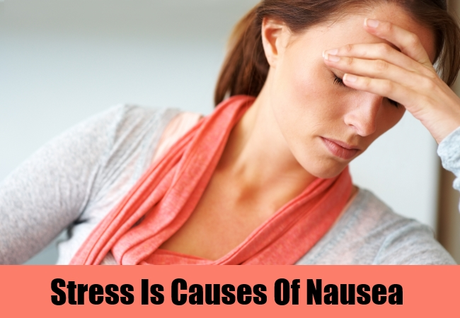 Stress Is Causes Of Nausea