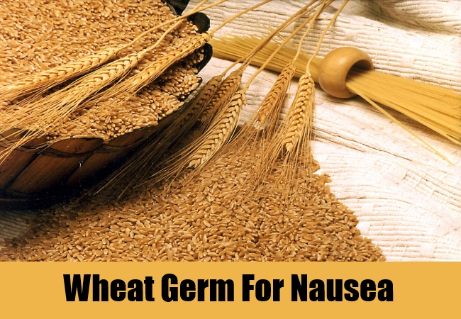 Wheat Germ For Nausea
