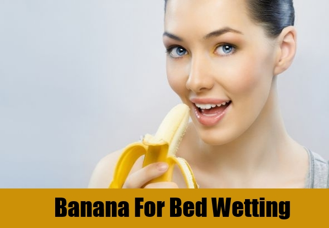 Banana For Bed Wetting