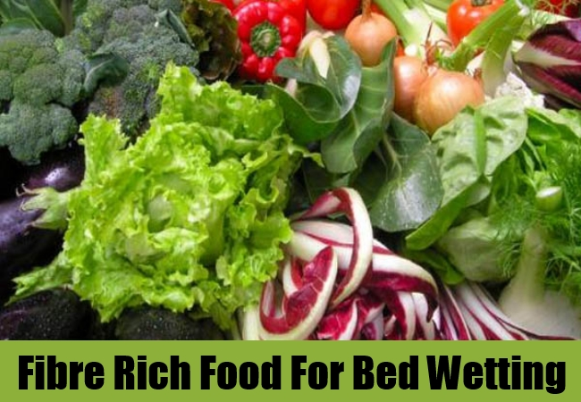 Fibre Rich Food For Bed Wetting