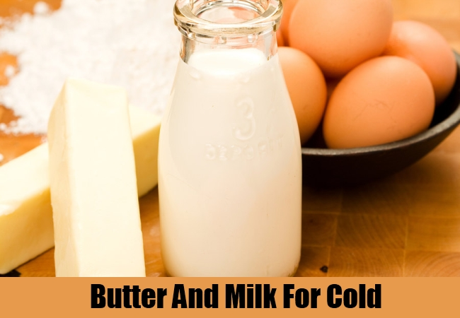 Butter And Milk For Cold
