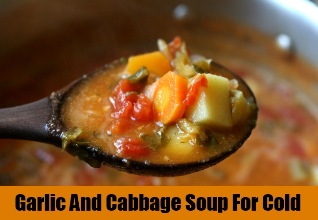 Garlic And Cabbage Soup For Cold