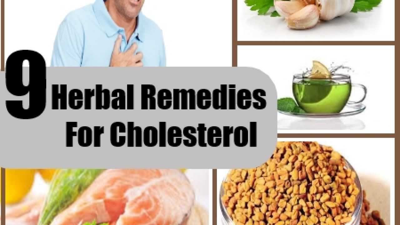9 Tested Herbal Remedies For Cholesterol How To Reduce Cholesterol