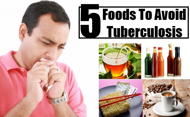 5 Foods To Avoid Tuberculosis