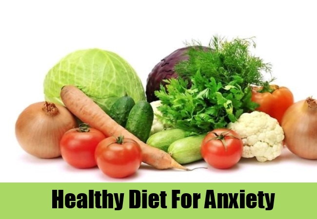 Healthy Diet For Anxiety