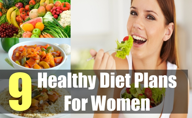 9 Healthy Diet Plans For Women