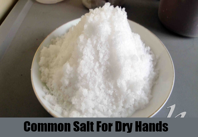 Common Salt For Dry Hands