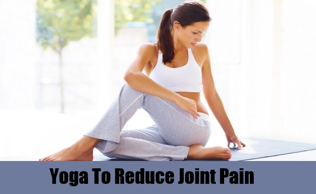 Yoga To Reduce Joint Pain