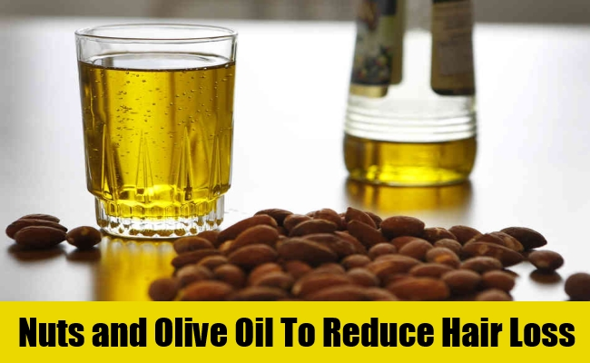 Nuts and Olive Oil To Reduce Hair Loss