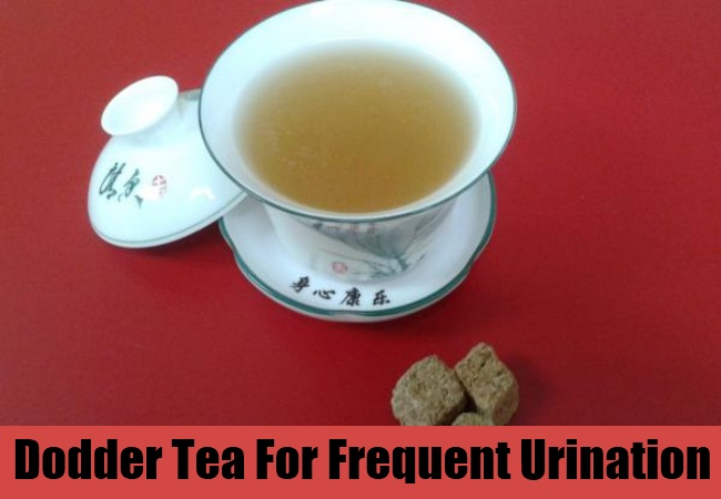 Dodder Tea For Frequent Urination