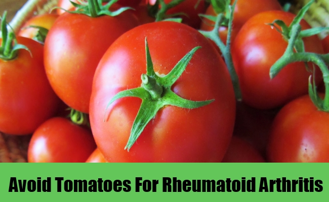 Avoid Tomatoes For Rheumatoid Arthritis