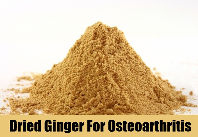 Dried Ginger For Osteoarthritis