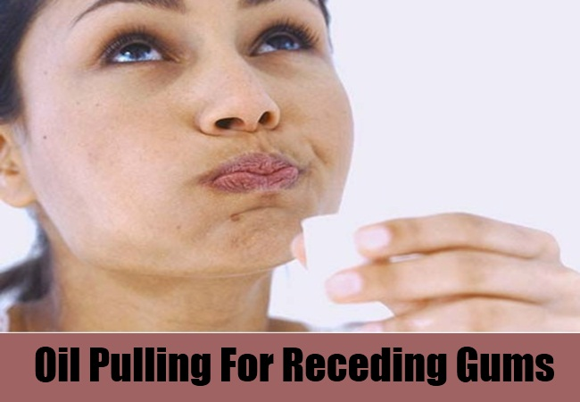 Oil Pulling For Receding Gums
