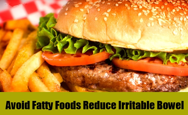 Avoid Fatty Foods Reduce Irritable Bowel
