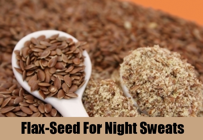 Flax-Seed For Night Sweats