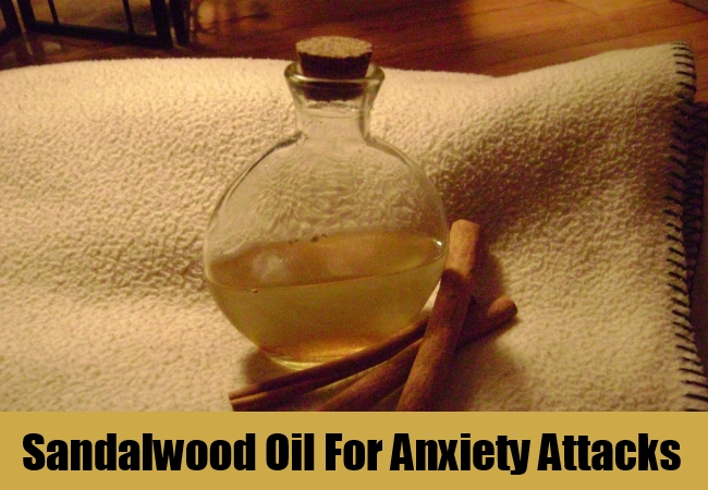 Sandalwood Oil For Anxiety Attacks