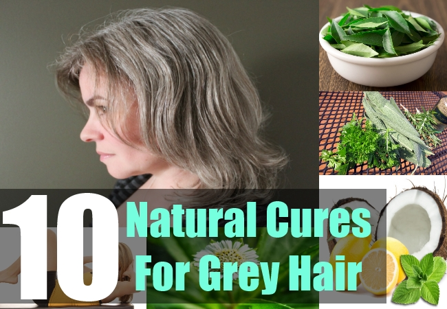 10 Natural Cures For Grey Hair