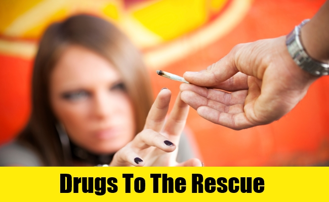 Drugs To The Rescue