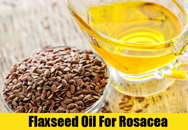 Flaxseed Oil For Rosacea