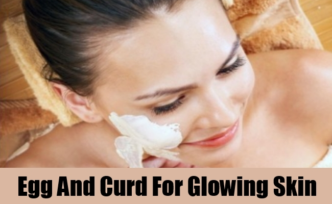 Egg And Curd For Glowing Skin