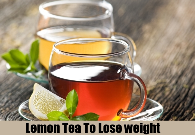 Lemon Tea To Lose weight