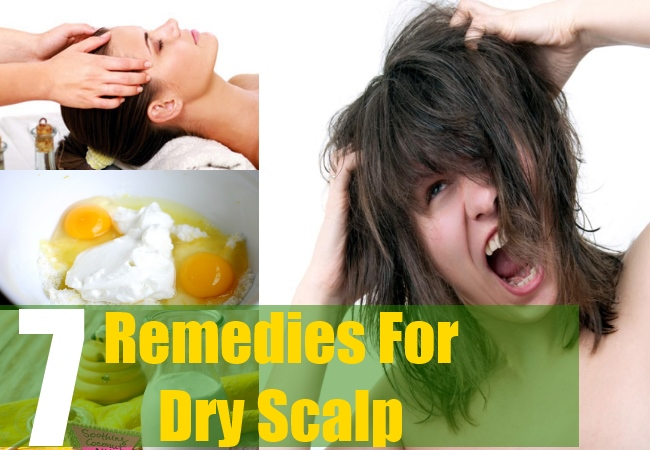7 Remedies For Dry Scalp