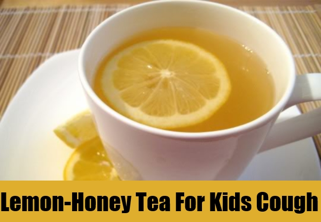 Hot Lemon-Honey Tea For Kids Cough