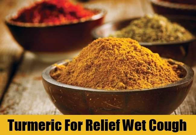 Turmeric For Relief Wet Cough