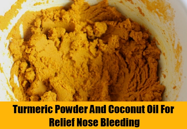 Turmeric Powder And Coconut Oil For Relief Nose Bleeding