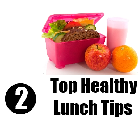 Healthy Lunch Tips