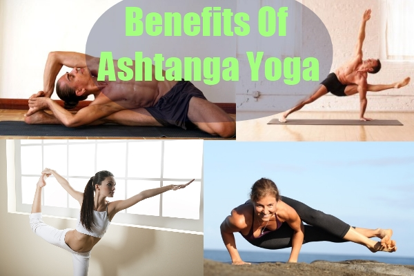 Benefits Of Ashtanga Yoga