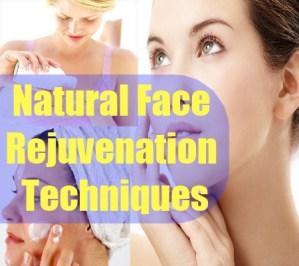 Natural Face Rejuvenation Techniques