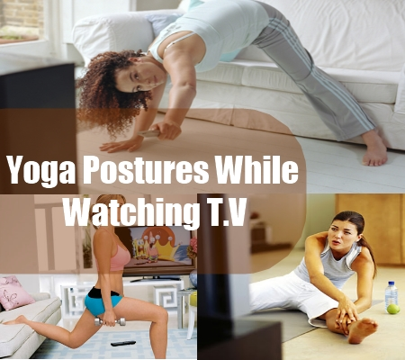 Yoga Postures While Watching T.V