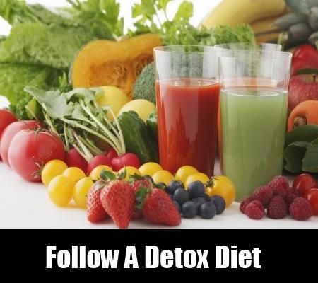 Follow A Detox Diet