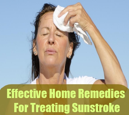 Effective Home Remedies For Treating Sunstroke