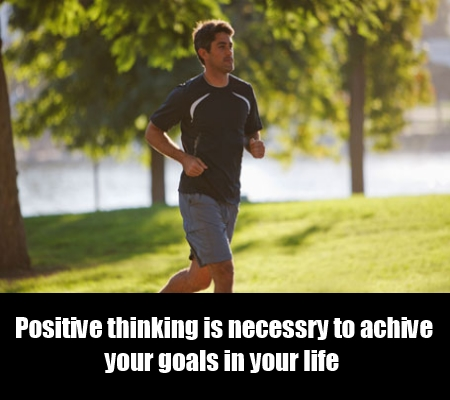 Positive Thinking and Strong Will Power