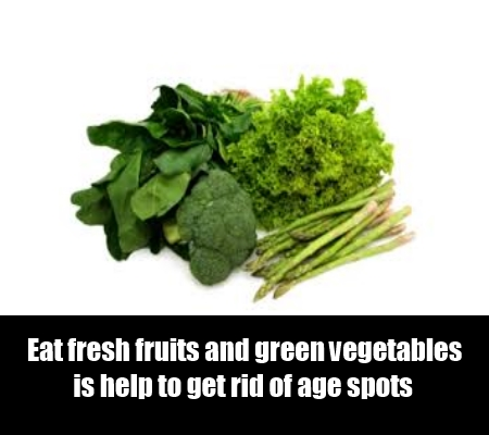 A Healthy Diet To Eliminate Age Spots