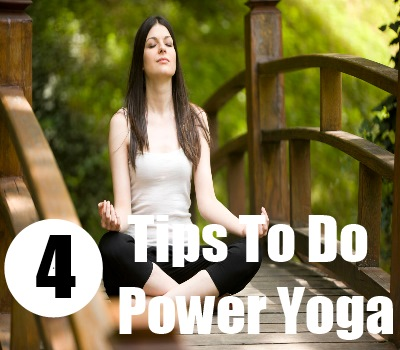 How To Do Power Yoga