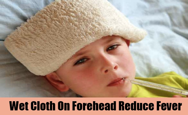Wet Cloth On Forehead