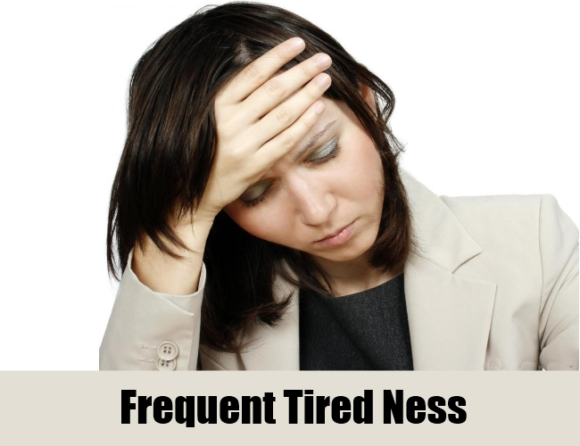 Frequent Tired Ness