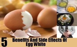 Benefits And Side Effects Of Egg White