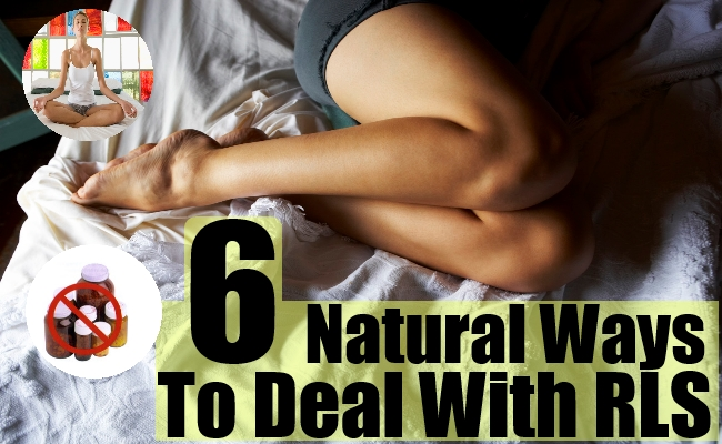 6 Natural Ways To Deal With RLS
